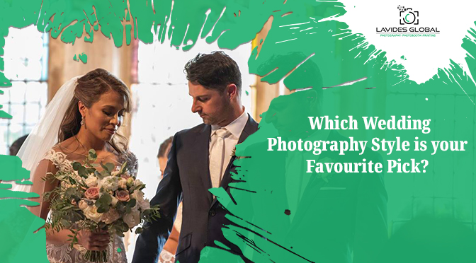 Which Wedding Photography Style is your Favourite Pick?
