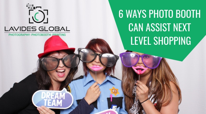 6 Ways Photo Booth Can Assist Next Level Shopping – Know It How!