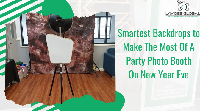 Smartest Backdrops to Make The Most Of A Party Photo Booth On New Year Eve
