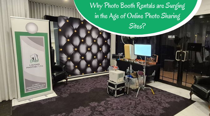 What Have Made Photo Booths a Much Demanded Add-On for Events?